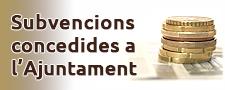 Subvencions concedides a l'Ajuntament